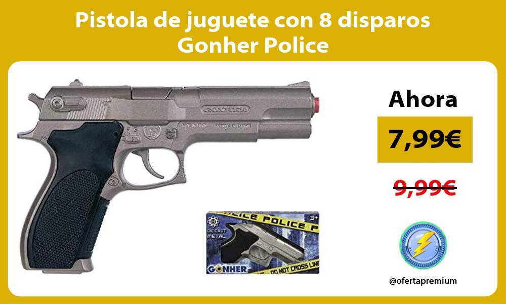 Pistola de juguete con 8 disparos Gonher Police