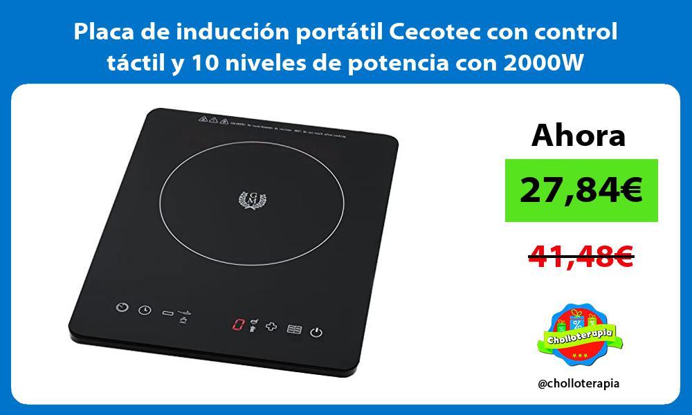 Placa de inducción portátil Cecotec con control táctil y 10 niveles de potencia con 2000W