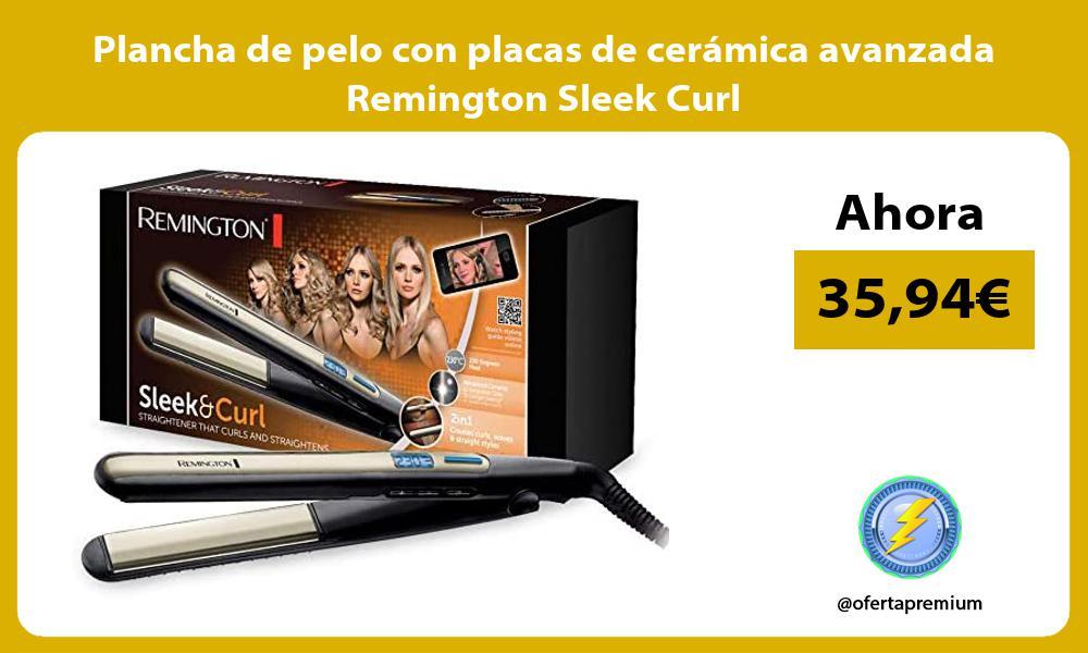 Plancha de pelo con placas de cerámica avanzada Remington Sleek Curl