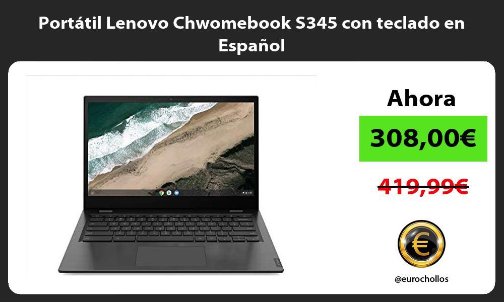 Portátil Lenovo Chwomebook S345 con teclado en Español