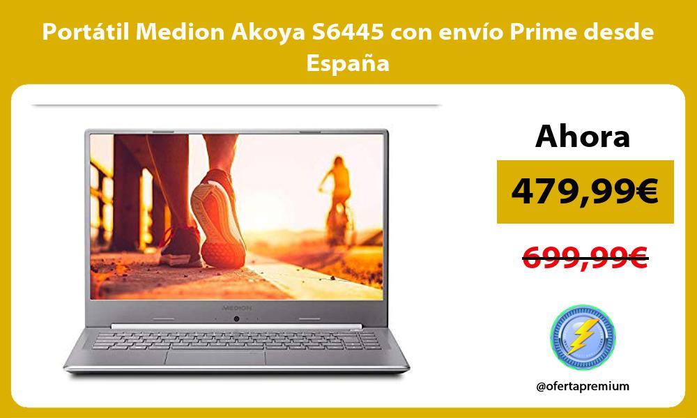 Portátil Medion Akoya S6445 con envío Prime desde España