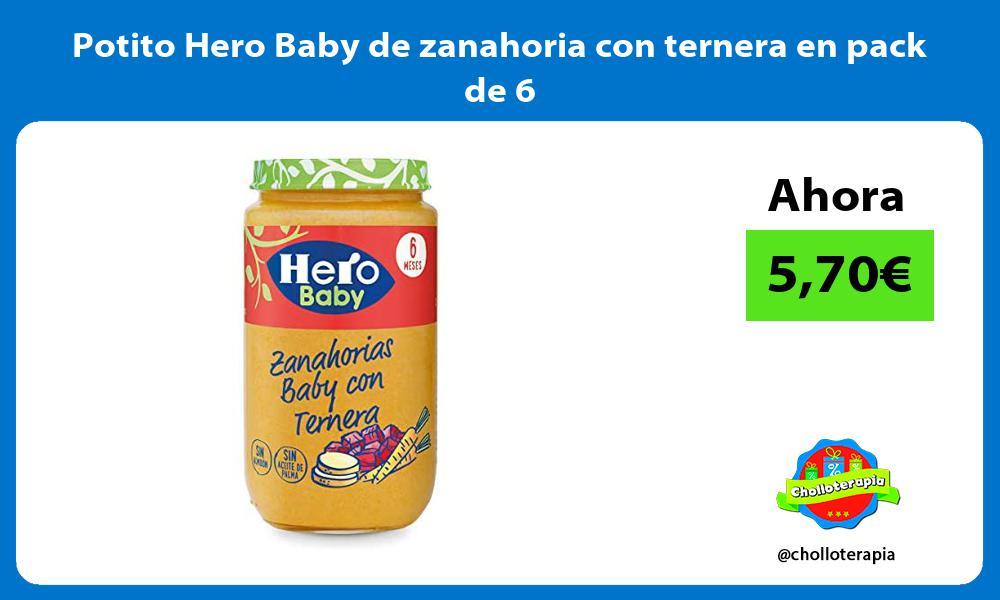 Potito Hero Baby de zanahoria con ternera en pack de 6