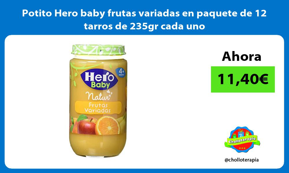 Potito Hero baby frutas variadas en paquete de 12 tarros de 235gr cada uno