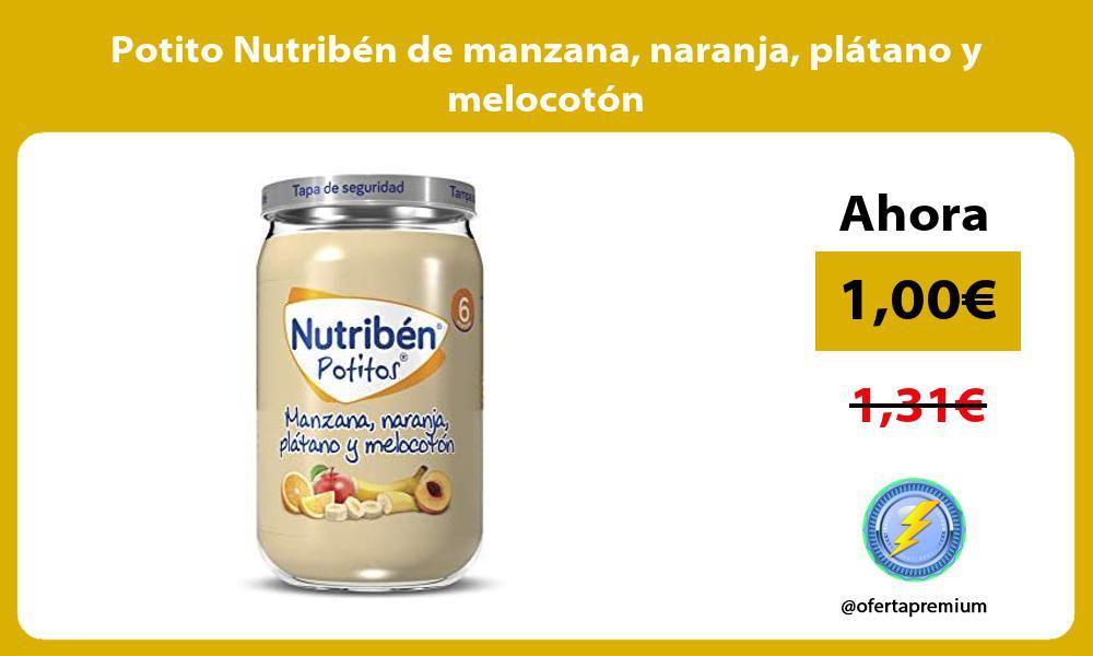 Potito Nutribén de manzana naranja plátano y melocotón