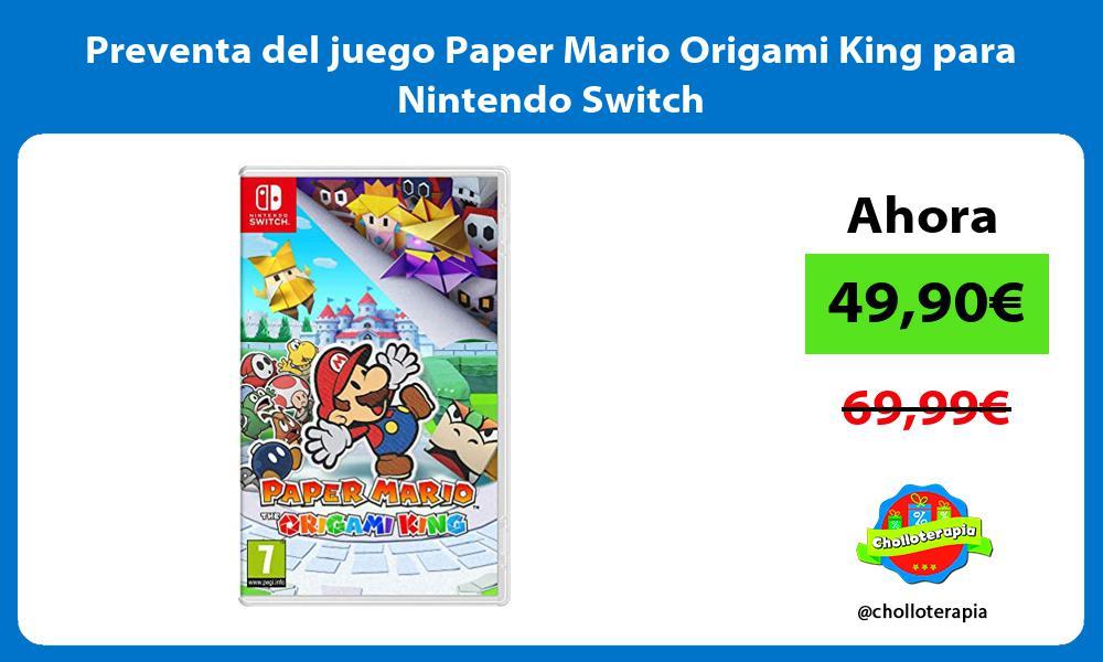 Preventa del juego Paper Mario Origami King para Nintendo Switch