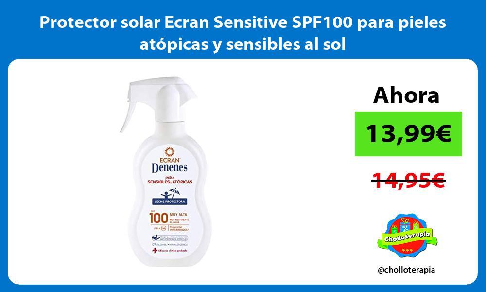 Protector solar Ecran Sensitive SPF100 para pieles atópicas y sensibles al sol