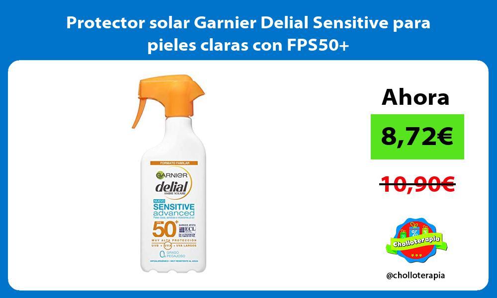 Protector solar Garnier Delial Sensitive para pieles claras con FPS50