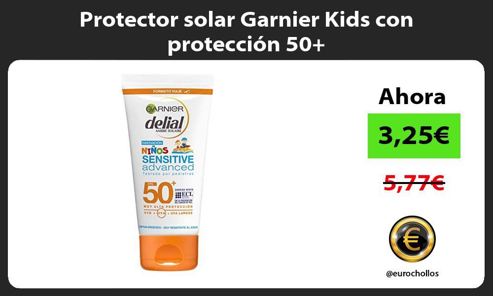 Protector solar Garnier Kids con protección 50