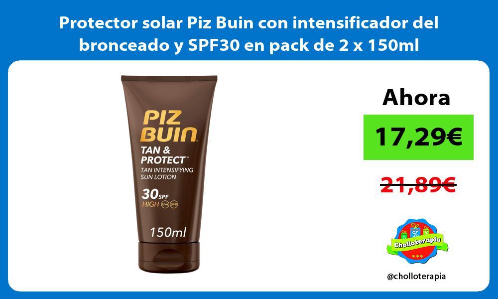 Protector solar Piz Buin con intensificador del bronceado y SPF30 en pack de 2 x 150ml