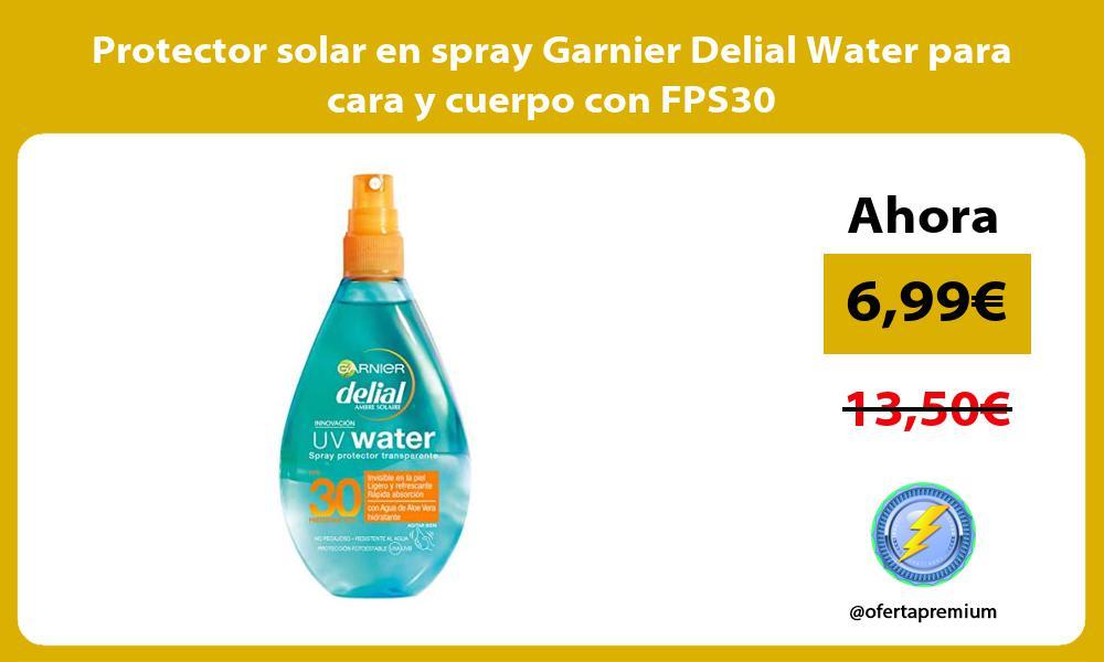 Protector solar en spray Garnier Delial Water para cara y cuerpo con FPS30