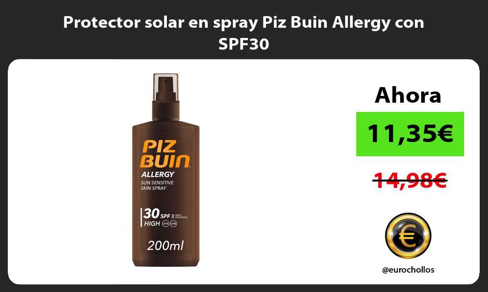 Protector solar en spray Piz Buin Allergy con SPF30