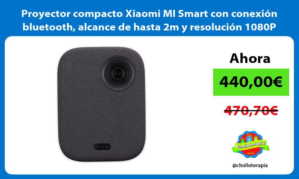 Proyector compacto Xiaomi MI Smart con conexión bluetooth alcance de hasta 2m y resolución 1080P