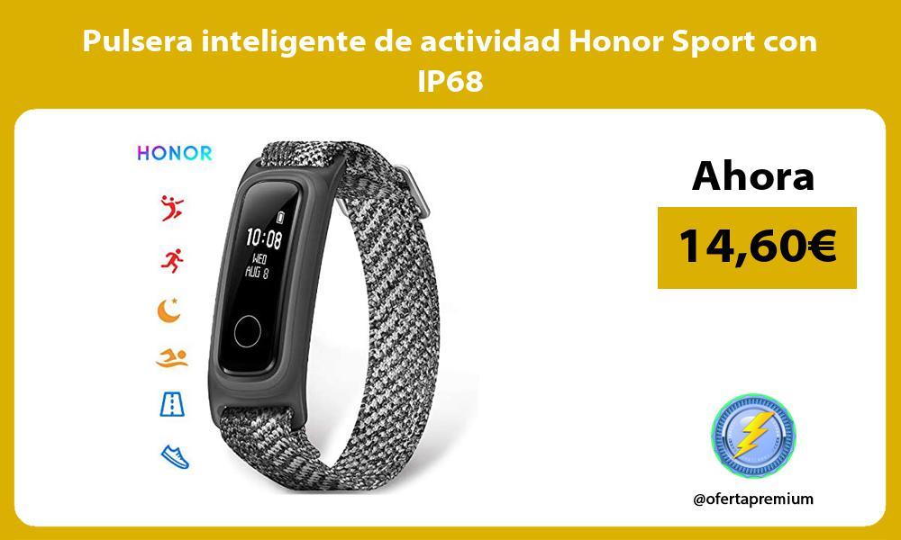 Pulsera inteligente de actividad Honor Sport con IP68