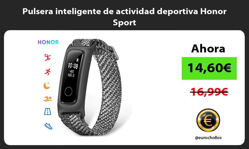 Pulsera inteligente de actividad deportiva Honor Sport