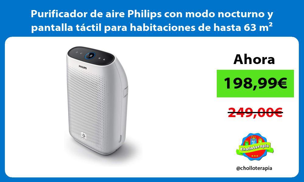 Purificador de aire Philips con modo nocturno y pantalla táctil para habitaciones de hasta 63 m²
