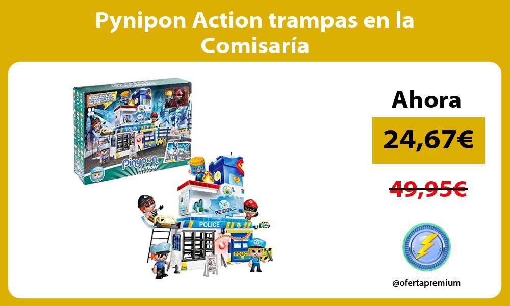 Pynipon Action trampas en la Comisaría