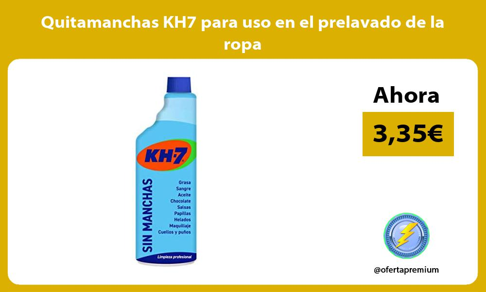 Quitamanchas KH7 para uso en el prelavado de la ropa