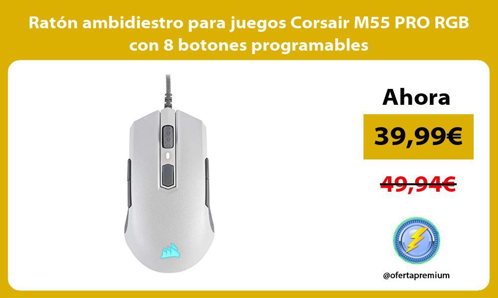 Ratón ambidiestro para juegos Corsair M55 PRO RGB con 8 botones programables