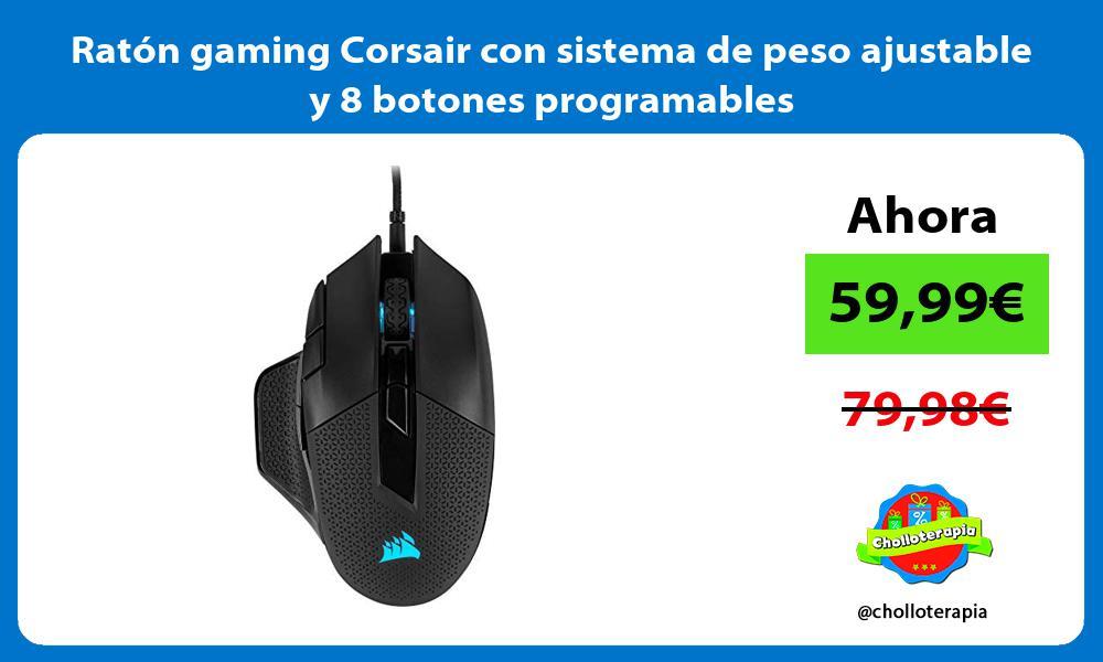 Ratón gaming Corsair con sistema de peso ajustable y 8 botones programables