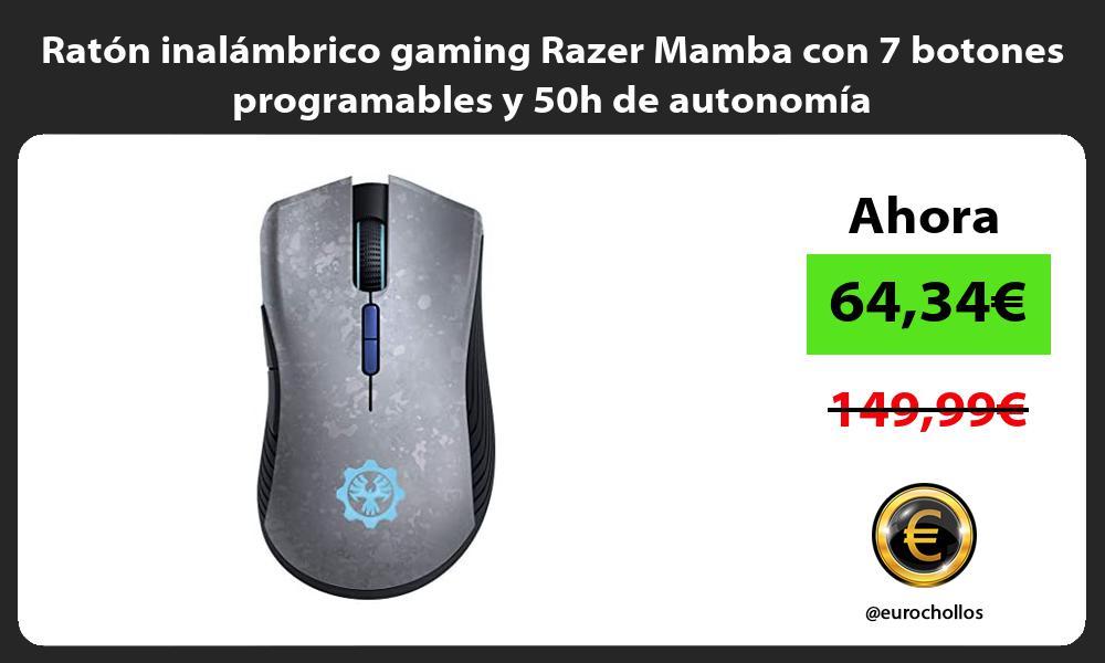 Ratón inalámbrico gaming Razer Mamba con 7 botones programables y 50h de autonomía