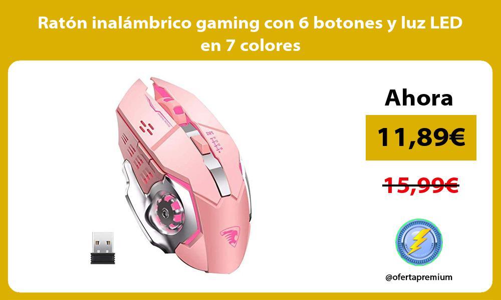 Ratón inalámbrico gaming con 6 botones y luz LED en 7 colores