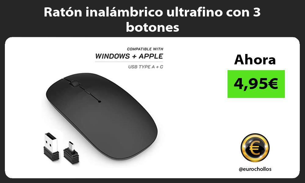 Ratón inalámbrico ultrafino con 3 botones