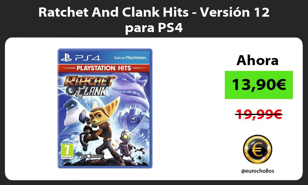 Ratchet And Clank Hits Versión 12 para PS4