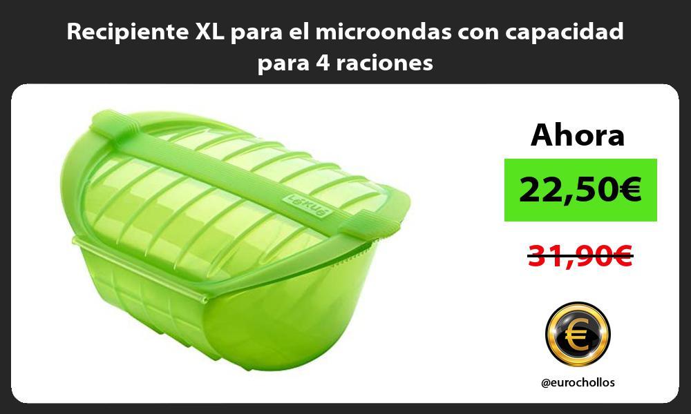Recipiente XL para el microondas con capacidad para 4 raciones