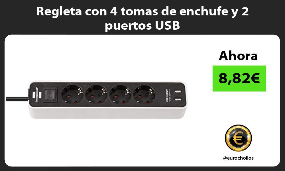 Regleta con 4 tomas de enchufe y 2 puertos USB