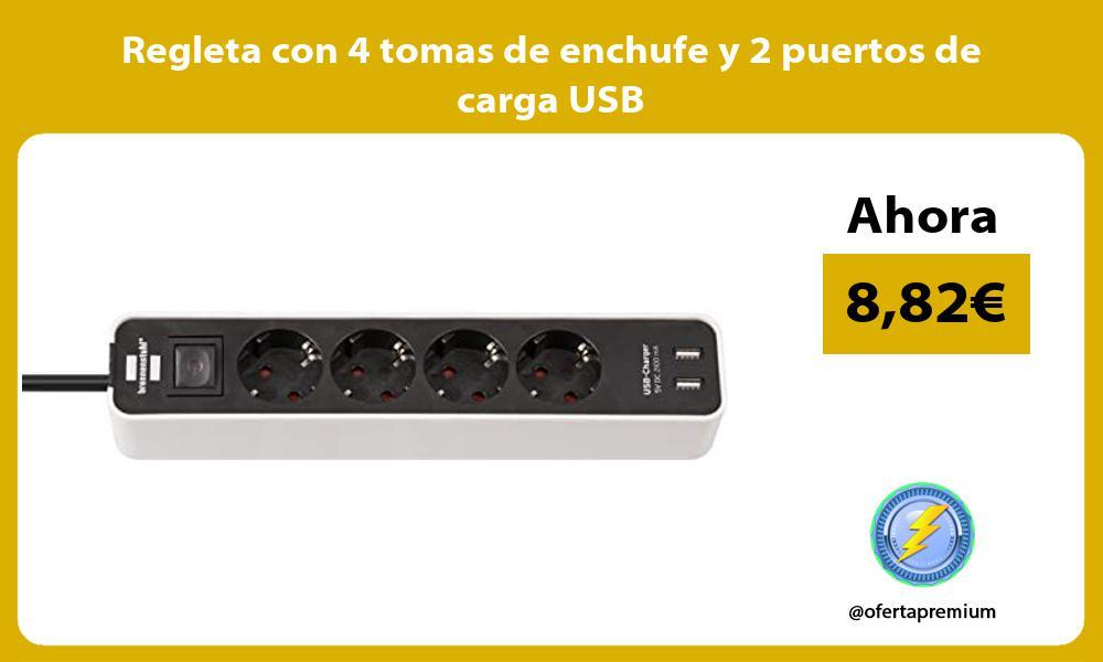 Regleta con 4 tomas de enchufe y 2 puertos de carga USB