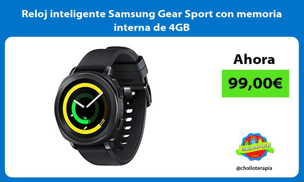 Reloj inteligente Samsung Gear Sport con memoria interna de 4GB