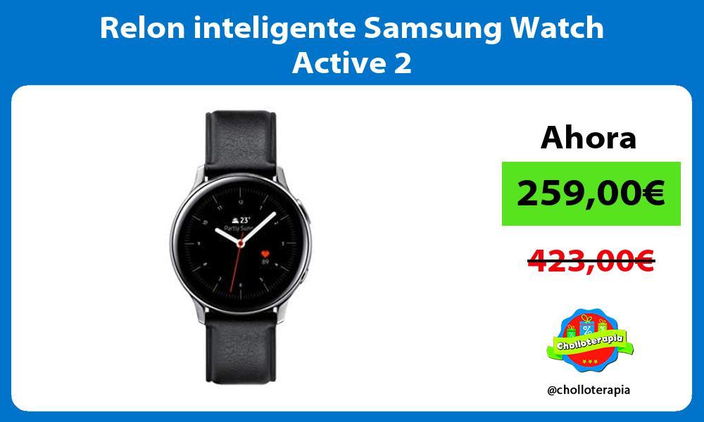 Relon inteligente Samsung Watch Active 2