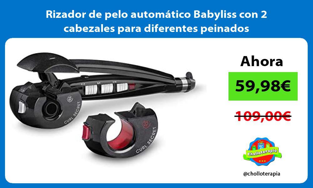 Rizador de pelo automático Babyliss con 2 cabezales para diferentes peinados