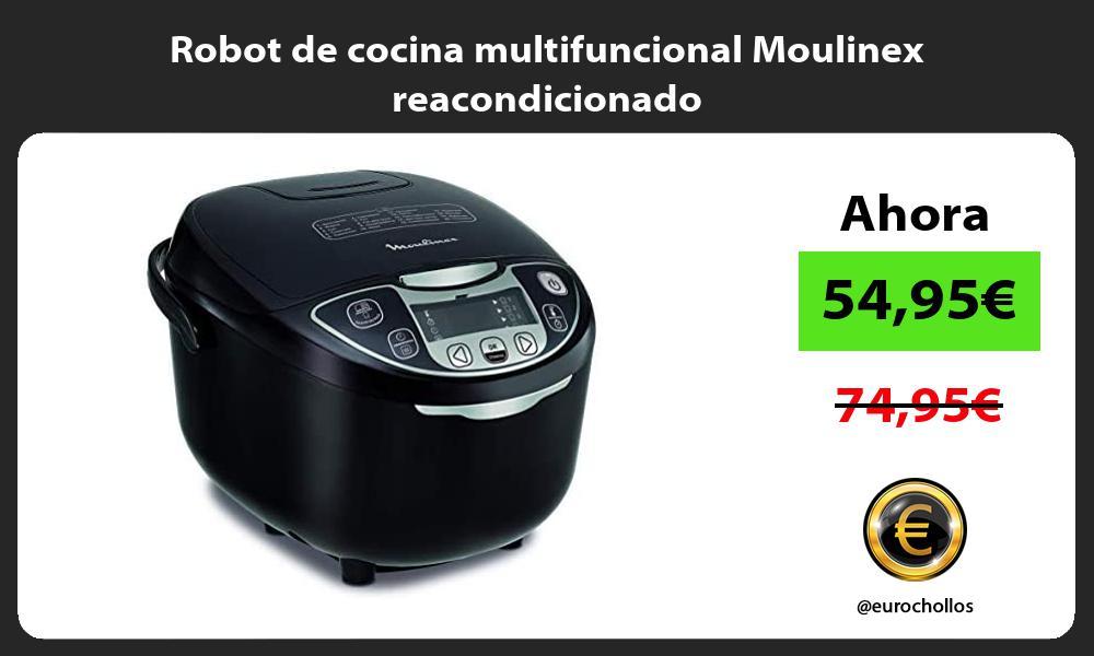 Robot de cocina multifuncional Moulinex reacondicionado