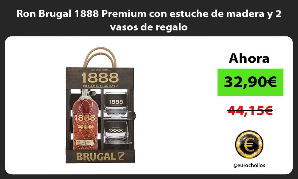 Ron Brugal 1888 Premium con estuche de madera y 2 vasos de regalo