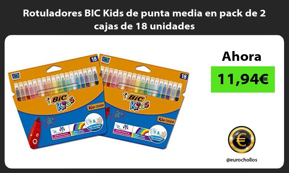 Rotuladores BIC Kids de punta media en pack de 2 cajas de 18 unidades
