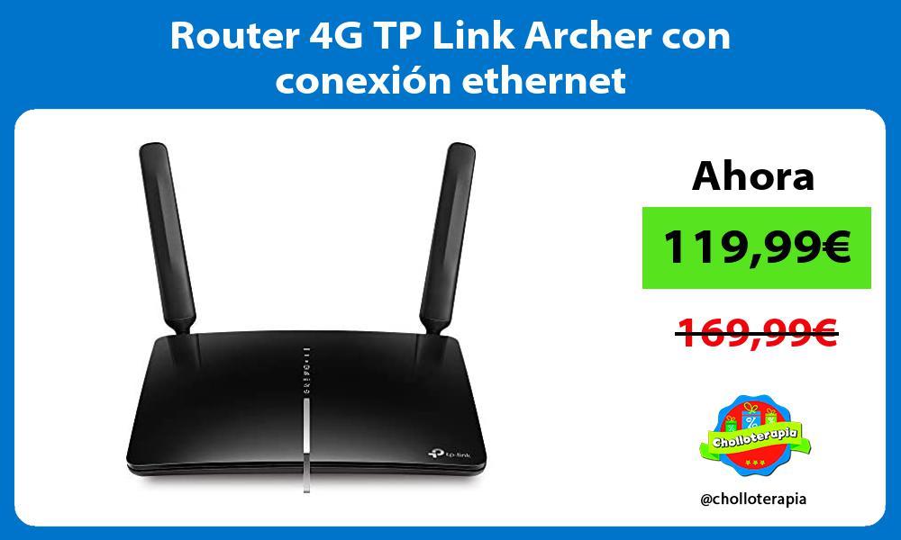 Router 4G TP Link Archer con conexión ethernet