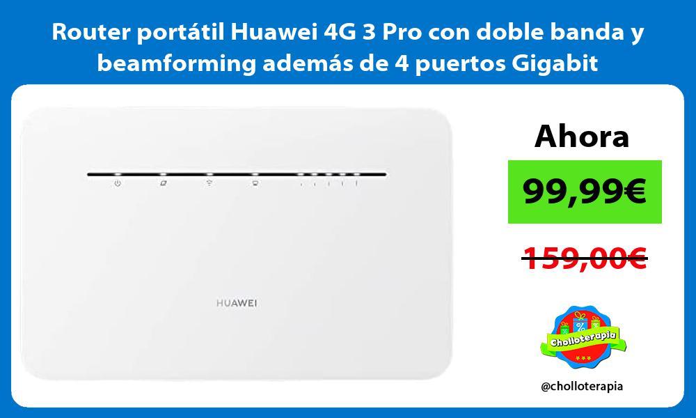 Router portátil Huawei 4G 3 Pro con doble banda y beamforming además de 4 puertos Gigabit