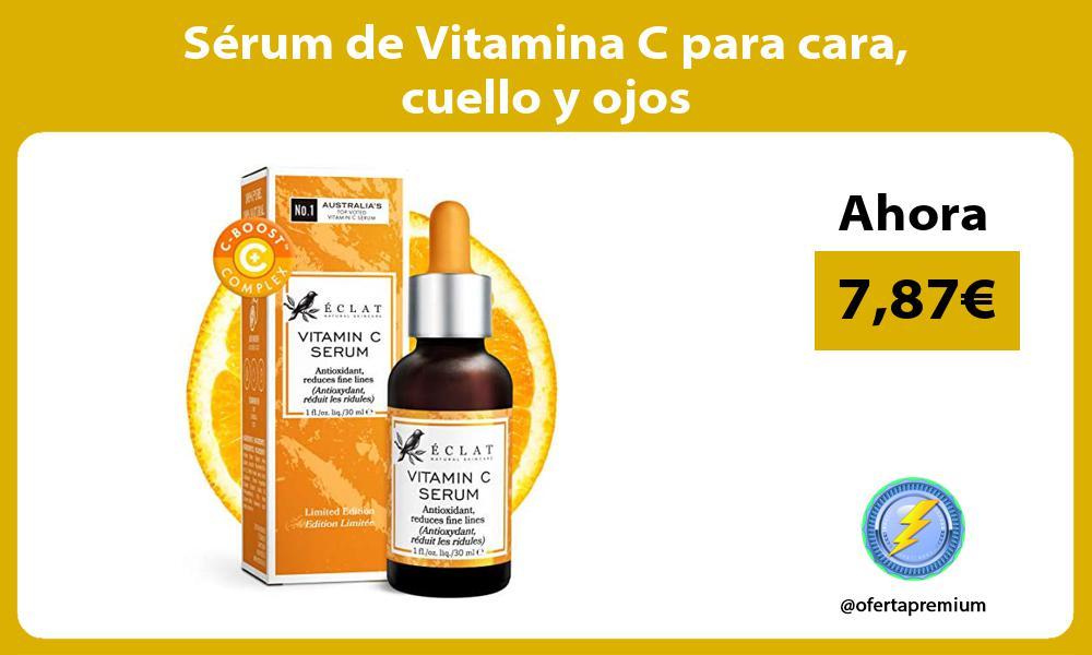 Sérum de Vitamina C para cara cuello y ojos