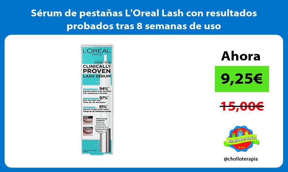 Sérum de pestañas LOreal Lash con resultados probados tras 8 semanas de uso