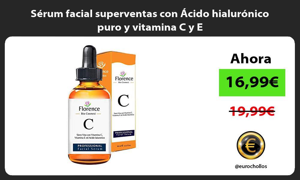Sérum facial superventas con Ácido hialurónico puro y vitamina C y E