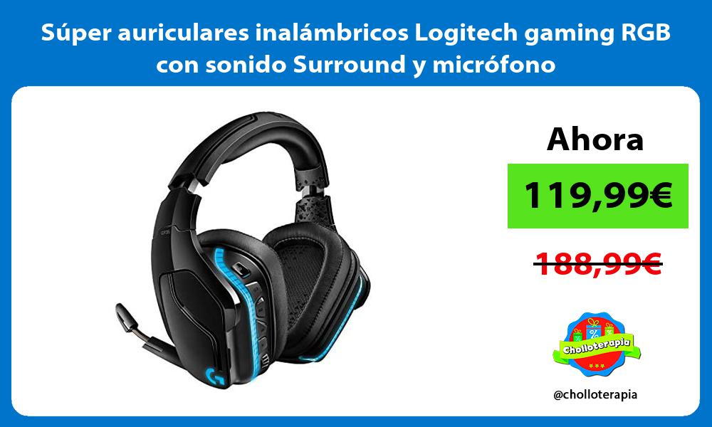 Súper auriculares inalámbricos Logitech gaming RGB con sonido Surround y micrófono