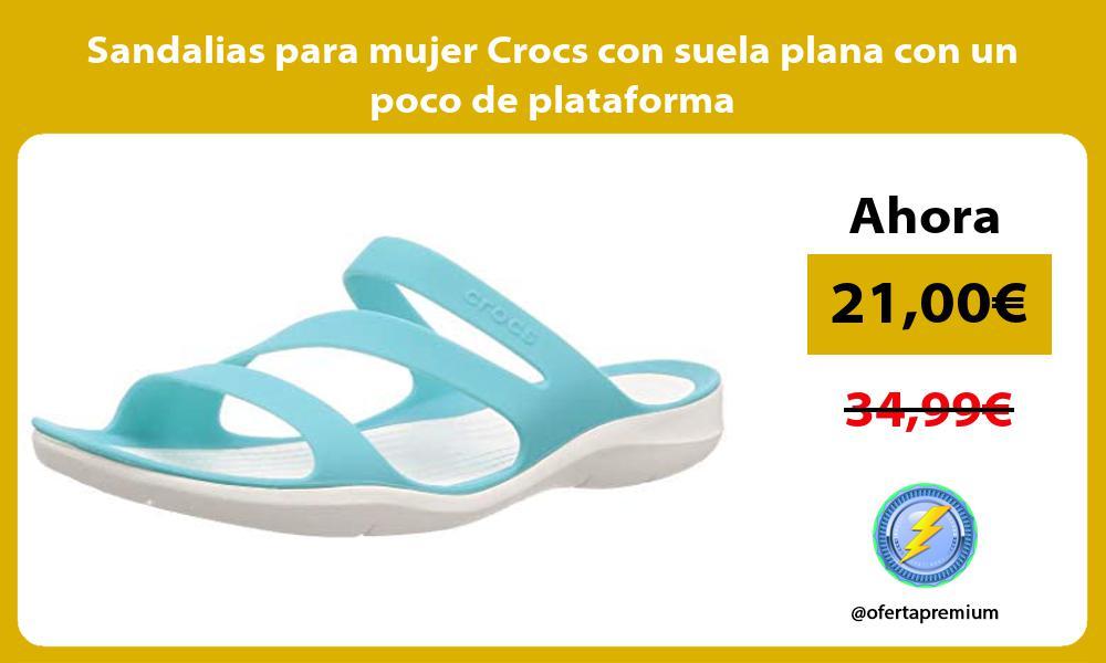 Sandalias para mujer Crocs con suela plana con un poco de plataforma