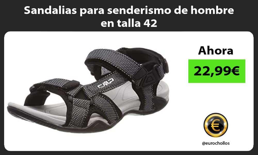 Sandalias para senderismo de hombre en talla 42