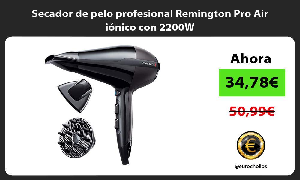 Secador de pelo profesional Remington Pro Air iónico con 2200W