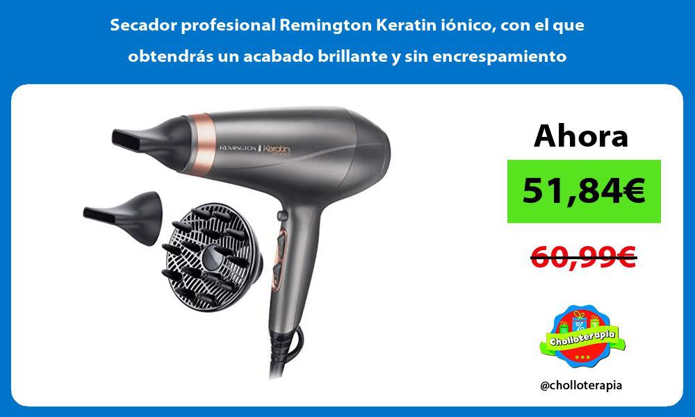 Secador profesional Remington Keratin iónico con el que obtendrás un acabado brillante y sin encrespamiento