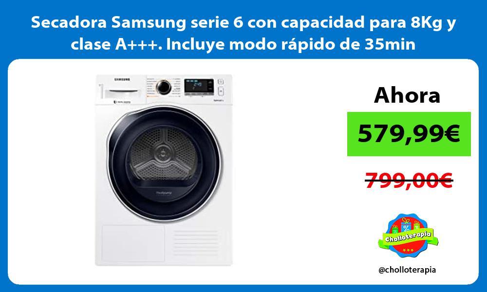 Secadora Samsung serie 6 con capacidad para 8Kg y clase A Incluye modo rápido de 35min