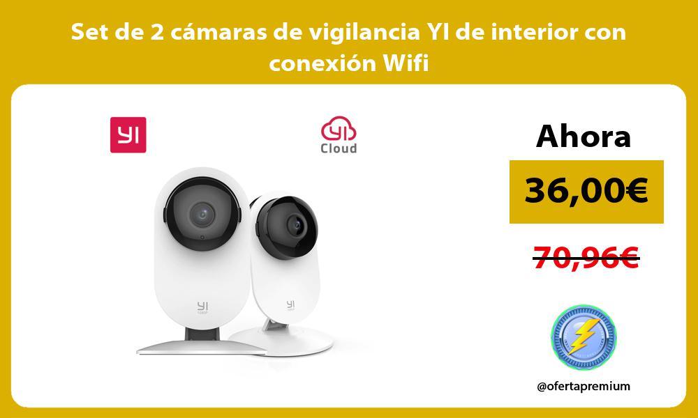 Set de 2 cámaras de vigilancia YI de interior con conexión Wifi