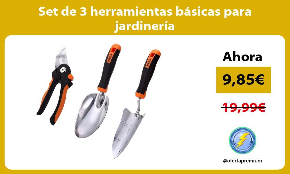 Set de 3 herramientas básicas para jardinería