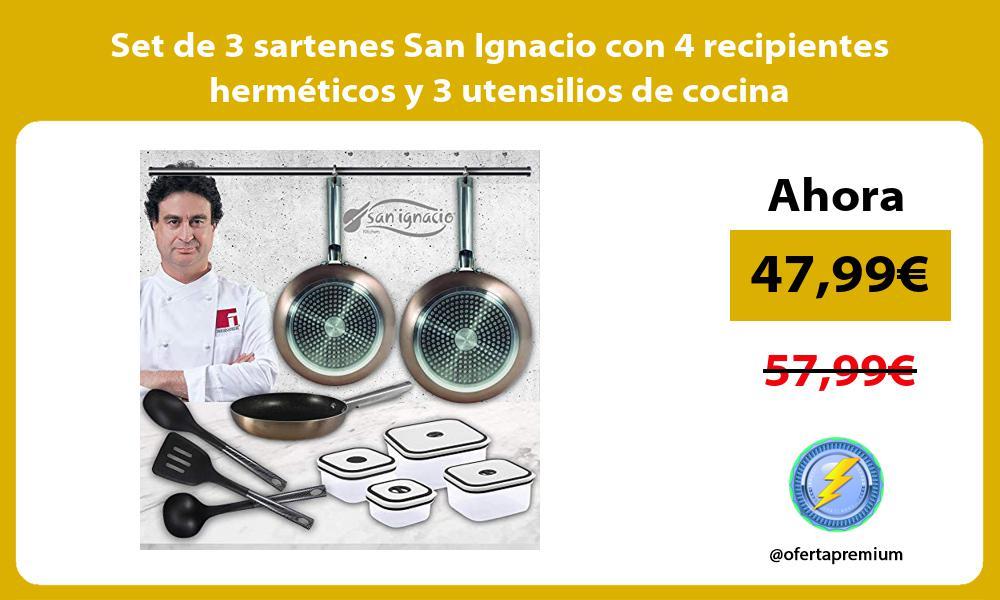 Set de 3 sartenes San Ignacio con 4 recipientes herméticos y 3 utensilios de cocina